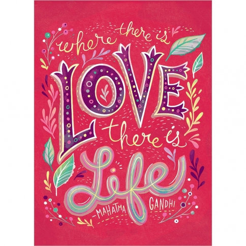 bright pink card text 'where there is love there is life - Mahatma Gandhi'