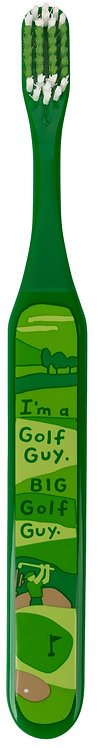 front of green toothbrush with golf scene & text 'I'm a Golf Guy. Big Golf Guy'