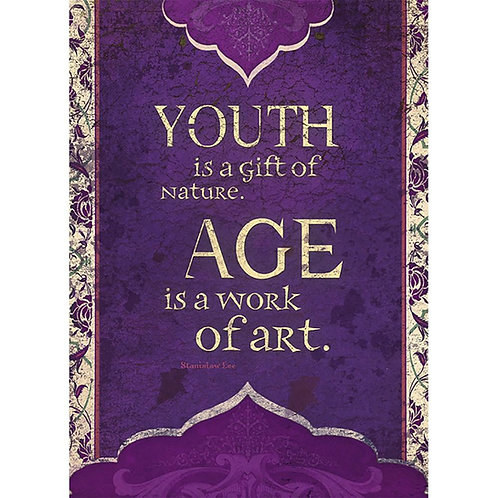 Front of elegant purple & gold card, text ' Youth is a gift of nature. Age is a work of art.'