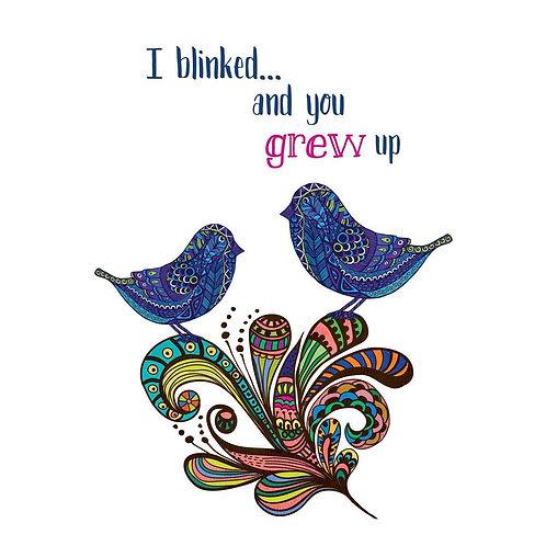 white card-2 stylized bluebirds on stylized paisley flower text 'I blinked & you grew up'
