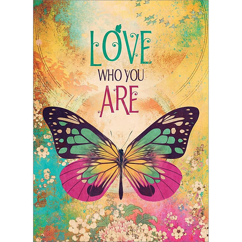 Front of card pink green gold & black butterfly-background wash of same colors-text 'LOVE who you are'