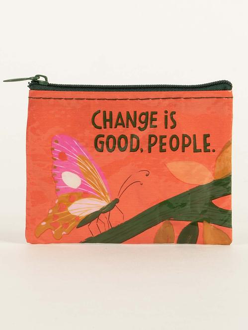 Orange rectangular change purse, text - CHANGE IS GOOD, PEOPLE.