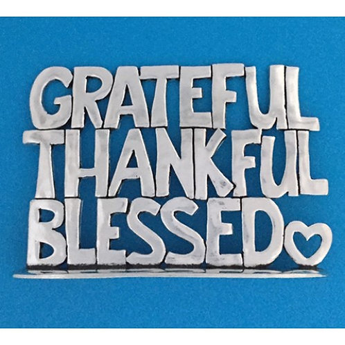 Pewter Plaque with words GRATEFUL THANKFUL BLESSED & small heart