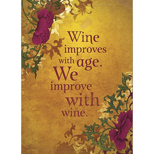 Front of gold card with burgundy floral, text 'Wine improves with age. We improve with wine.'