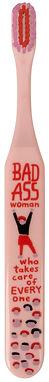 Bad Ass Woman Toothbrush