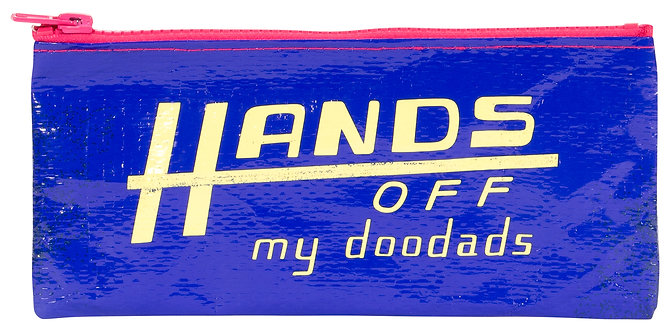 Blue Q Pencil Case - Hands off my Doodads