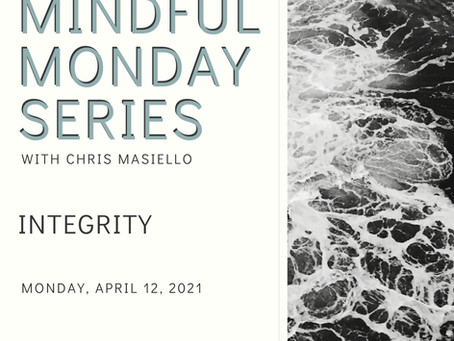 Mindful Monday - Integrity