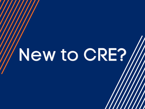 New to CRE?