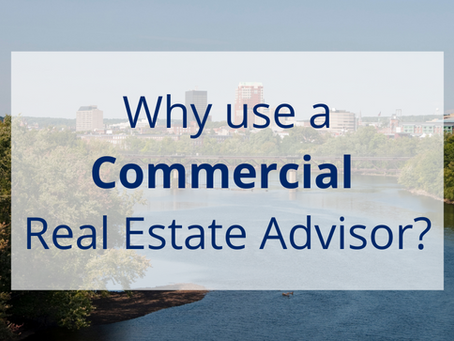 Why use a Commercial Real Estate Advisor?
