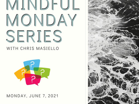 Mindful Monday - Open Discussion