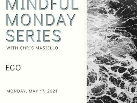 Mindful Monday - Ego