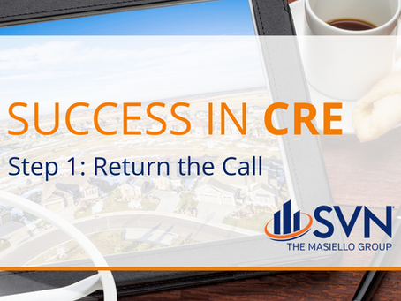 Success in CRE Step 1: Return the Call