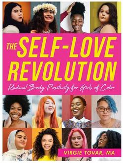 Self-Love Revolution, Radical Body Positivity for Girls of Color