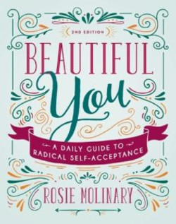 Beautiful You: A Daily Guide to Radi