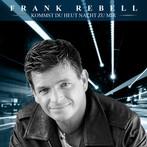 Kommst Du Heut Nacht Zu Mir - Frank Rebell