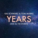 Years - Kai Schwarz & Tom Marks