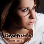 Ohne Dich - Tina Franke
