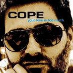 Your Love Is Too Much - Cope
