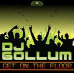 Get On The Floor - DJ Gollum
