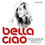 Bella Ciao - Rosanna Rocci