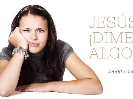 13/08: Jesús, ¡dime algo!