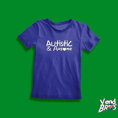 Autistic & Ausome T