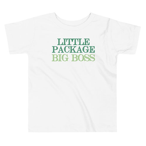 Little Package, Big Boss Toddler T