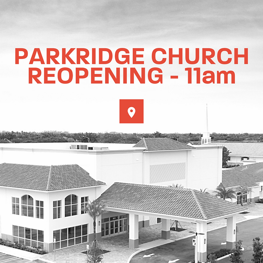 Sunday Services Reopening - 11am