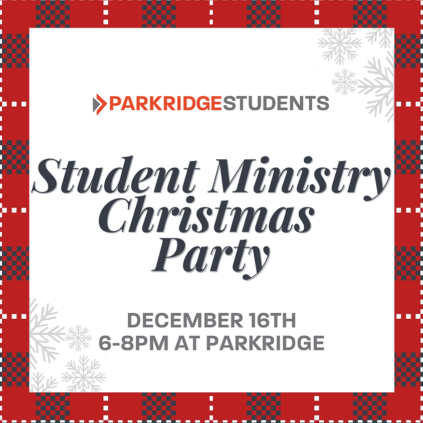 Student Ministry Annual Christmas Party