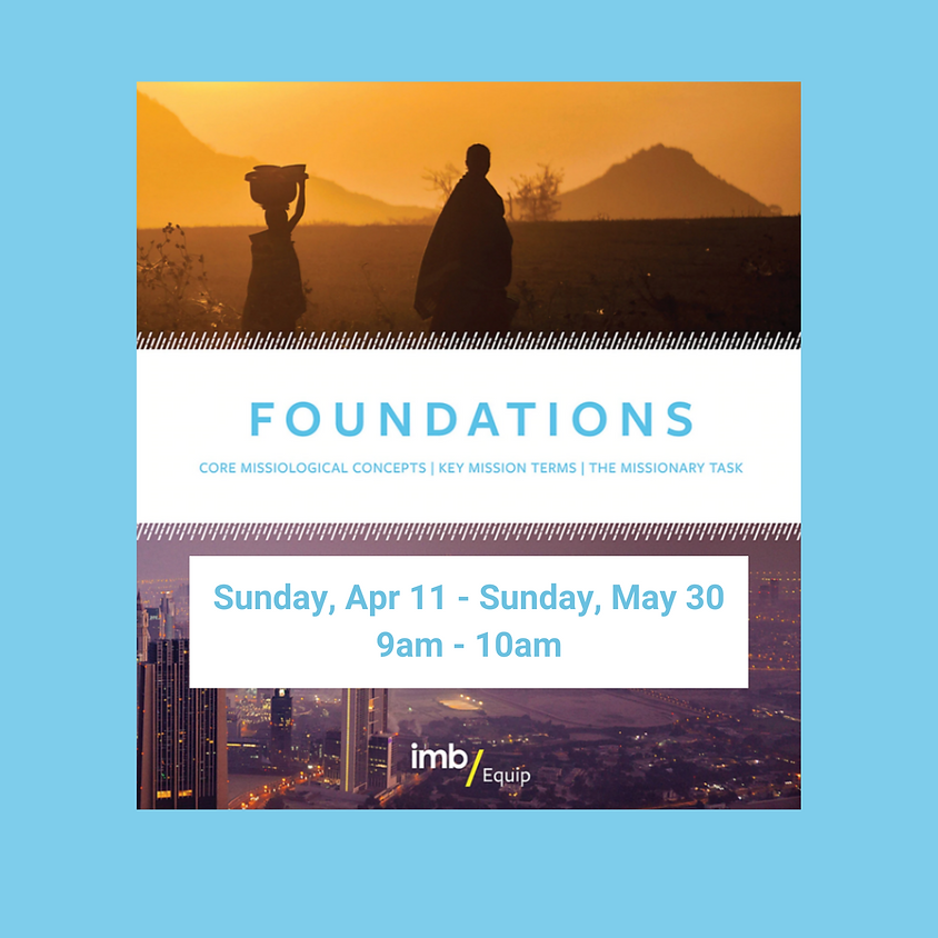 Foundations Missions Class