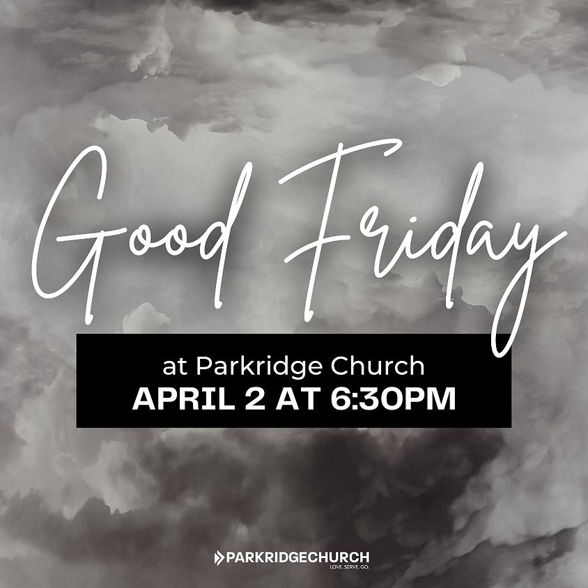 Good Friday at Parkridge