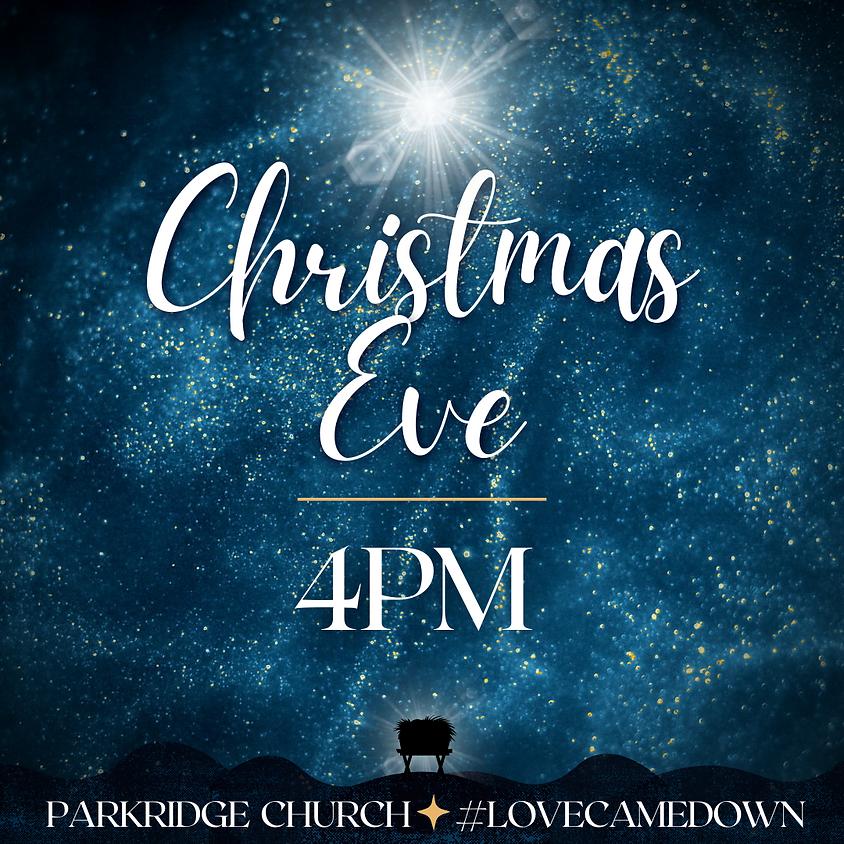 Christmas Eve at Parkridge - 4PM