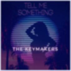 Tell Me Something (1).jpg