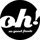 Oh! So good foods - Logo Black.jpg