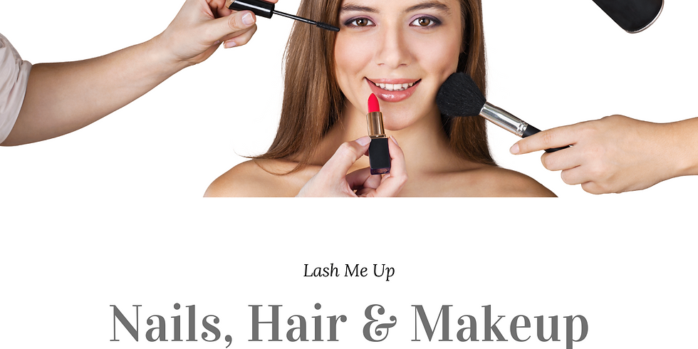 Nails, Hair & Makeup Event