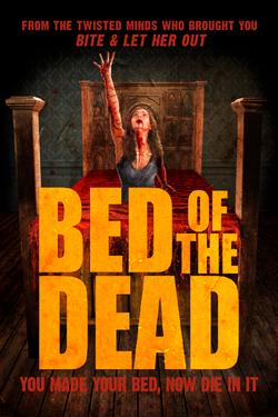 BedoftheDead_1Sht FINAL UK - Press