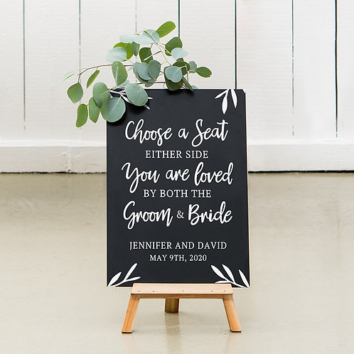 Choose a Seat - Wedding Chalkboard Sign