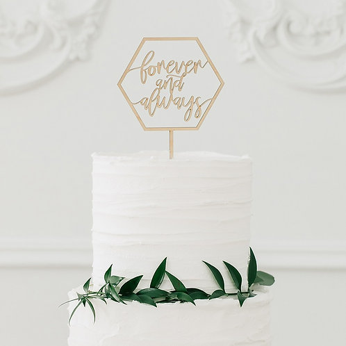 Forever and Always - Natural Wooden Cake Topper