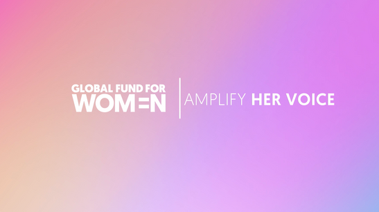 Global Fund For Women Campaign Outreach