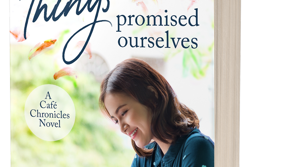 The Things We Promised Ourselves