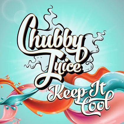 Chubby Juice - Keep It cool