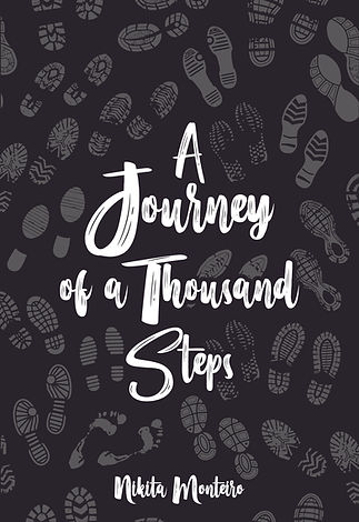 A Journey of a Thousand Steps by Nikita Monteiro