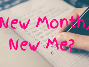 New month, new me?