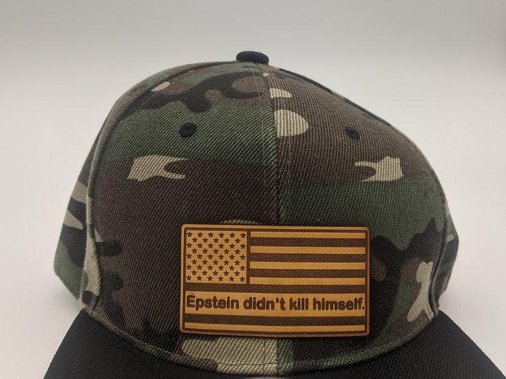 Flat bill camo hat - Epstein Didn't kill himself