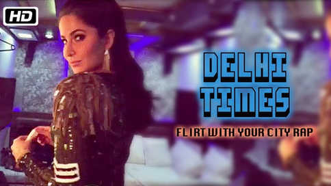 Delhi Times | Flirth with your City - Times of India