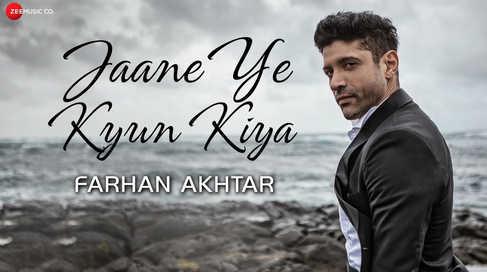 Music video - Jaane Ye Kyun Kiya - Farhan Akhtar