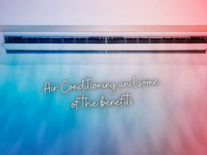 Air Conditioning and some of the benefits