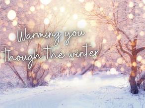 Warming you through the winter