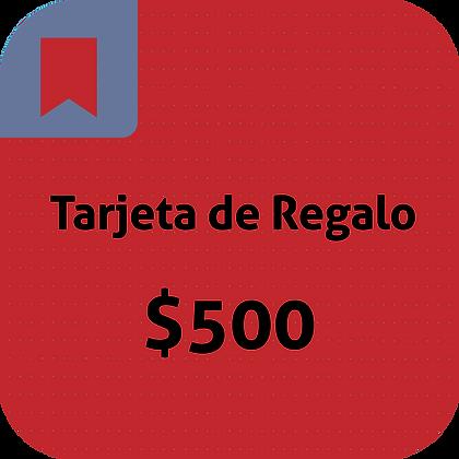 Tarjeta de Regalo // 500