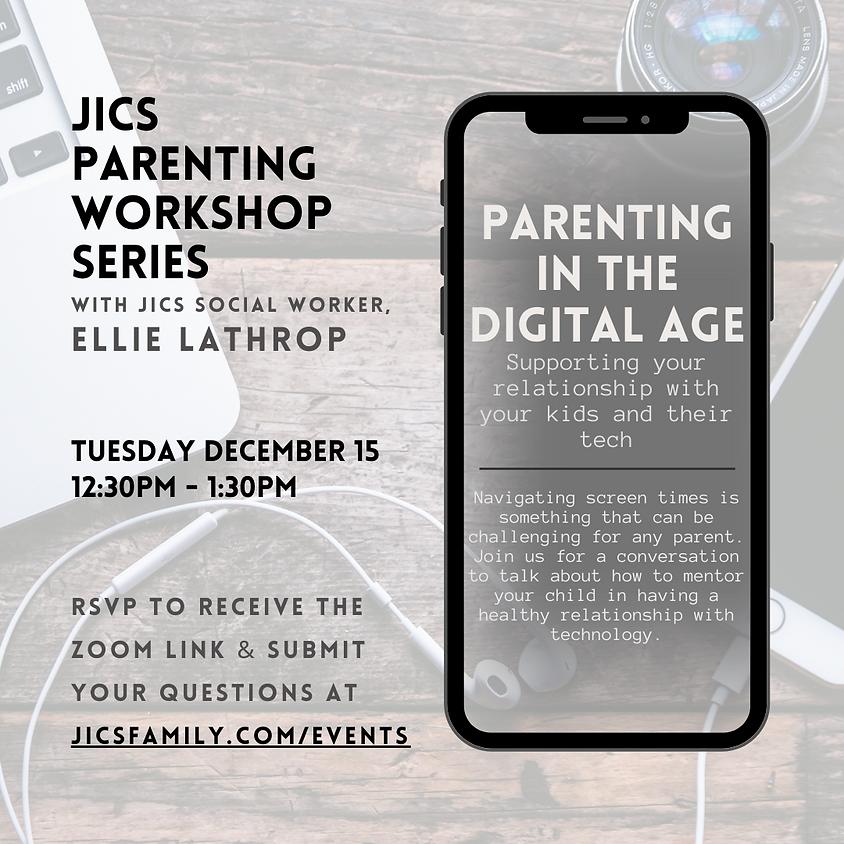 JICS Lab School Parenting Series with Social Worker Ellie Lathrop: Parenting in the Digital Age